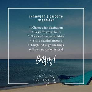 The Introvert39s Guide To Vacations