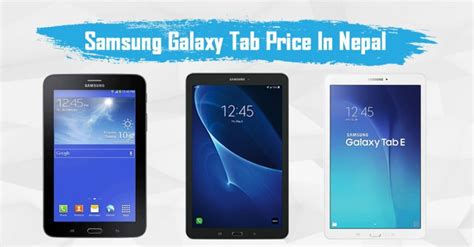 samsung tab price in nepal lowest price of samsung
