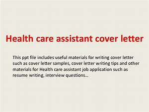health care assistant cover letter With how to write a cover letter for health care assistant