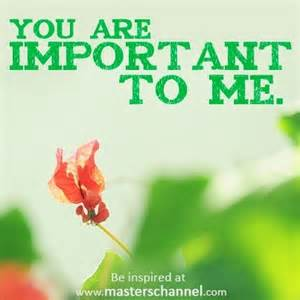Because You Are Important to Me
