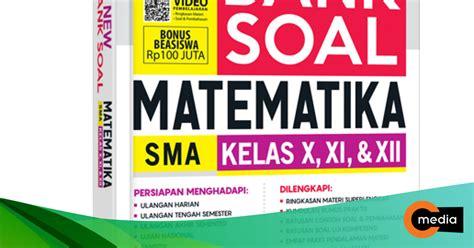 Buku pendidikan kewarganegaraan (pkn) kelas 11 sma pdf. All New Mega Bank Soal Matematika SMA Kelas X, XI, & XII ...