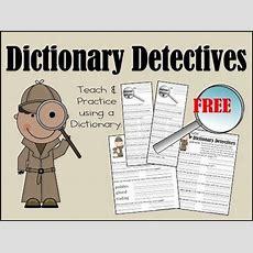 Dictionary Detective Worksheets For Kids  Teacher Corner