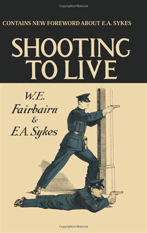 Shooting To Live We Fairbairn, Ea Sykes  As One Does  Pinterest Guns