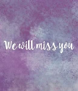We Will Miss You : we will miss you poster samantha keep calm o matic ~ Orissabook.com Haus und Dekorationen