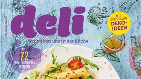 Deli Magazin Abo by Foodmagazin Gruner Jahr Erh 246 Ht Frequenz Quot Deli Quot