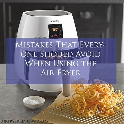 Fryer Air Recipes Using Mistakes Should Avoid
