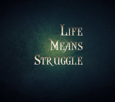 inspirational quotes  life struggles quotesgram