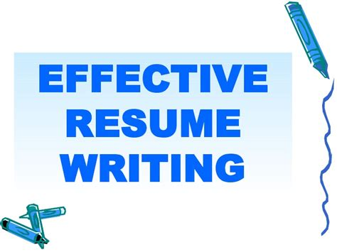 Effective Resume Writing by Effective Resume Writing