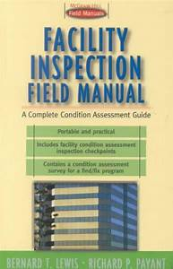 Facility Inspection Field Manual  A Complete Condition