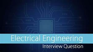 500  Electrical Interview Questions