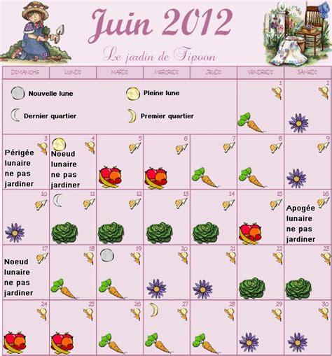 Calendrier Lunaire Plantation Pomme De Terre by Le Calendrier Lunaire Du Mois De Juin 2012