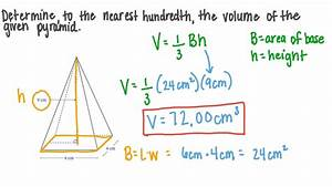 Video  Finding The Volume Of A Pyramid Given Its Height
