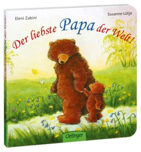 oetinger der liebste papa der welt kinderbuch st