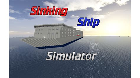 Sinking Ship Simulator Roblox by Sinking Ship Simulator V1 0 1 Roblox