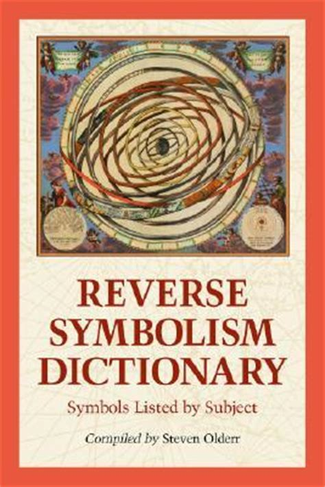 reverse symbolism dictionary symbols listed  subject  steven olderr reviews discussion