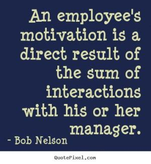 leadership motivational quotes  employees quotesgram