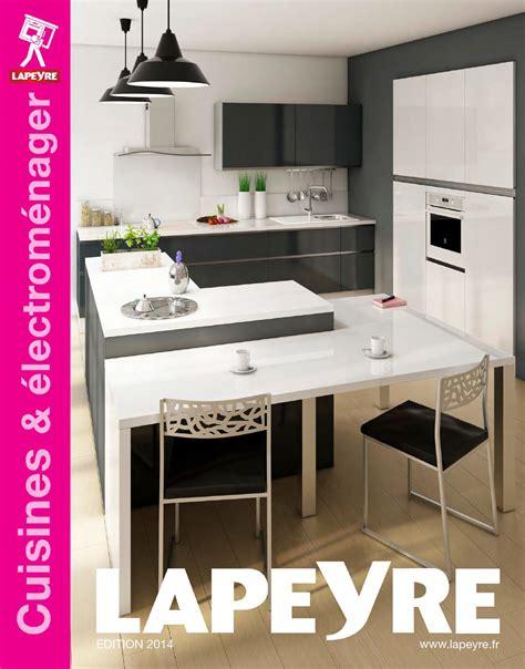 la cuisine de vincent catalogue lapeyre cuisines électroménager 2014 by joe