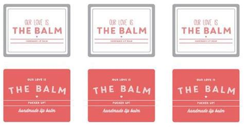 Free Chapstick Label Template by Our Is The Balm Pucker Up Lip Balm Labels Printable