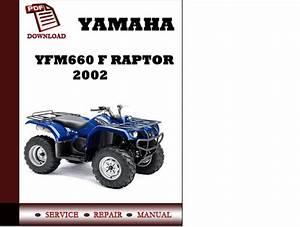 Yamaha Yfm660 F Raptor 2002 Workshop Service Repair Manual P