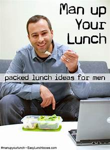 packed lunch ideas for men│man up your lunch ...