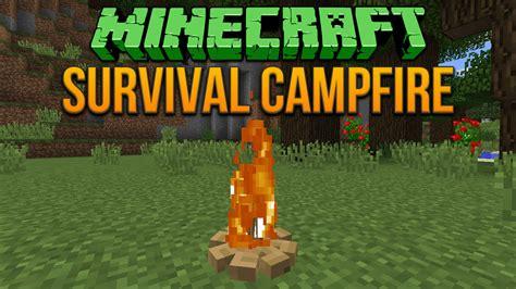 minecraft  survival campfire tutorial youtube
