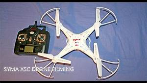 SYMA X5C CAMERA DRONE VIDEO FOOTAGE - YouTube