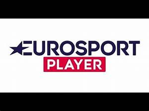 Eurosport Can 2017 : how to access eurosport player from anywhere using a vpn youtube ~ Medecine-chirurgie-esthetiques.com Avis de Voitures