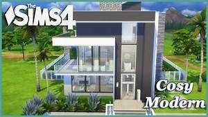 The Sims 4 Cosy Modern! (House Build) YouTube