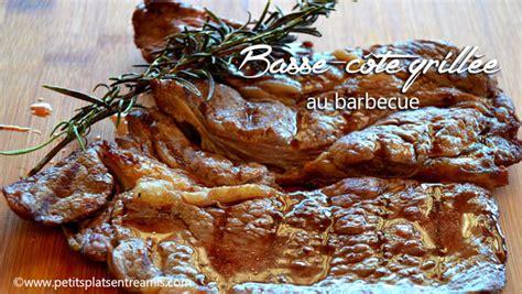 cuisiner basse cote basse côte de boeuf au barbecue petits plats entre amis