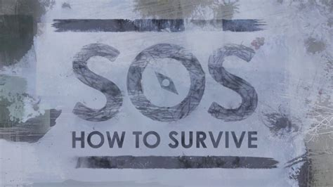 SOS: How to Survive - Distress Signal - YouTube