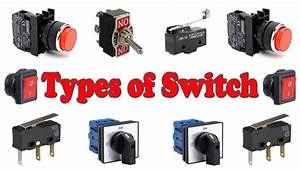 Switch Types - Types Of Switches