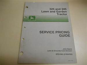 John Deere 325 Lawn And Garden Tractors Service Pricing