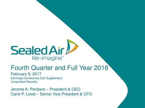 Sealed Air Corporation 2016 Q4 - Results - Earnings Call ...
