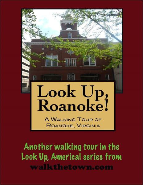 Barnes And Noble Roanoke Va by A Walking Tour Of Roanoke Virginia By Doug Gelbert Nook