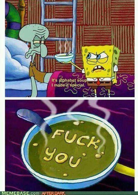 Fuck You Memes - 49 best funny spongebob images on pinterest