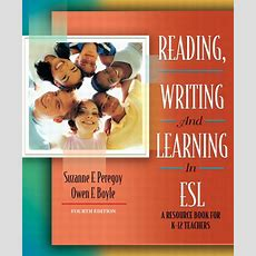 Peregoy & Boyle, Reading, Writing And Learning In Esl A Resource Book For K12 Teachers, Mylab