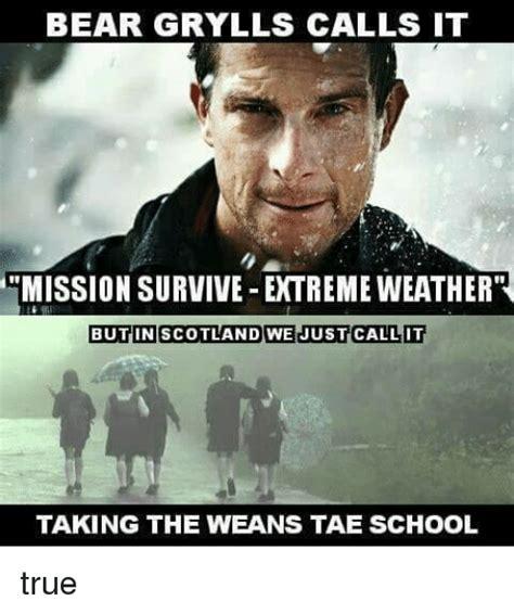 Meme Bear Grylls - 25 best memes about wean wean memes