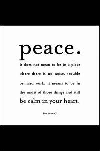Peace. It does ... Unknown Peace Quotes