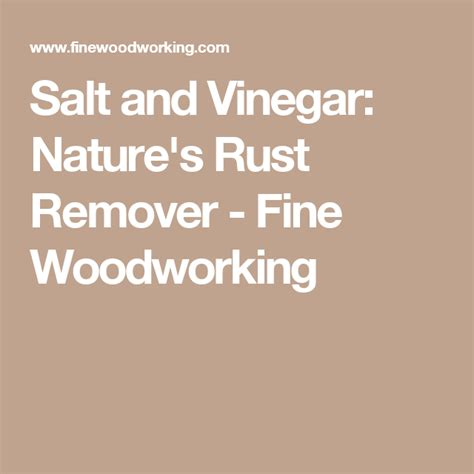 rust remove remover nature finewoodworking