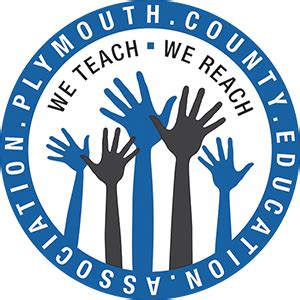 Plymouth County Education Association  We Teach, We Reach
