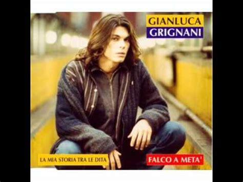 La Storia Tra Le Dita Testo by Gianluca Grignani Mi Historia Entre Tus Dedos 1995