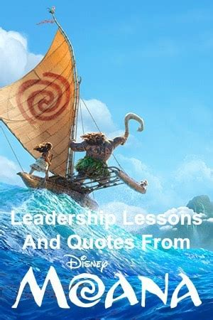 leadership lessons  quotes  disneys moana