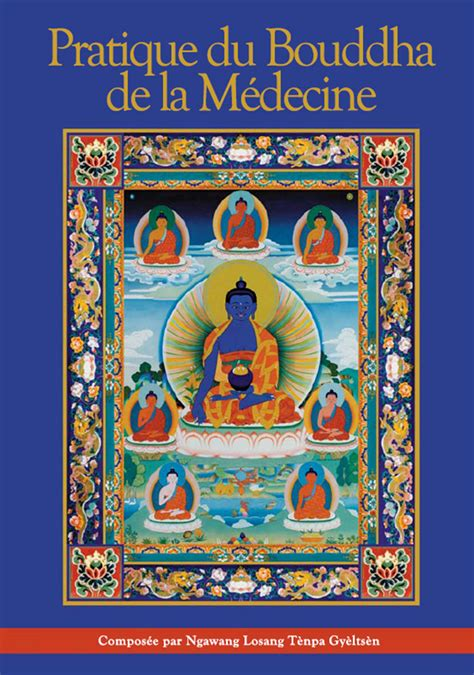 pratique du bouddha de la medecine nawag losang tenpa