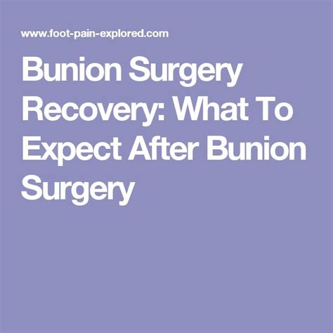 bunion surgery recovery   expect  bunion