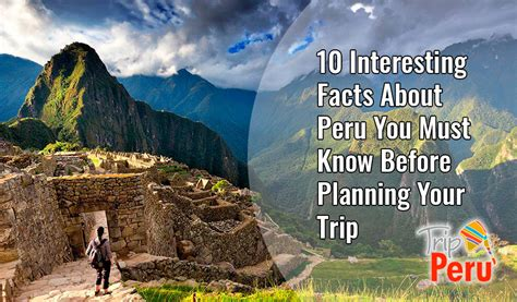10 Interesting Facts About Peru You Must Know Before ...