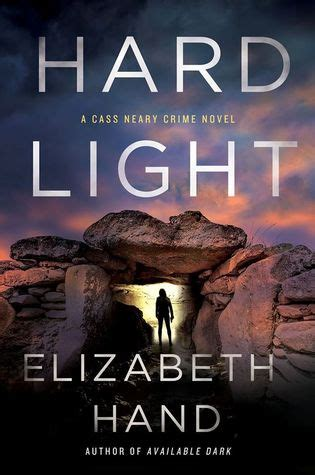 hard light cass neary   elizabeth hand reviews discussion bookclubs lists