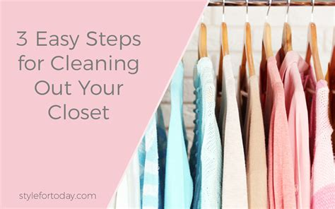 tips for cleaning out your closet style for today