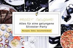Silvester Deko 2017 : alles f r die silvester party rezepte deko diy geschenkideen kreativ blog ~ Frokenaadalensverden.com Haus und Dekorationen