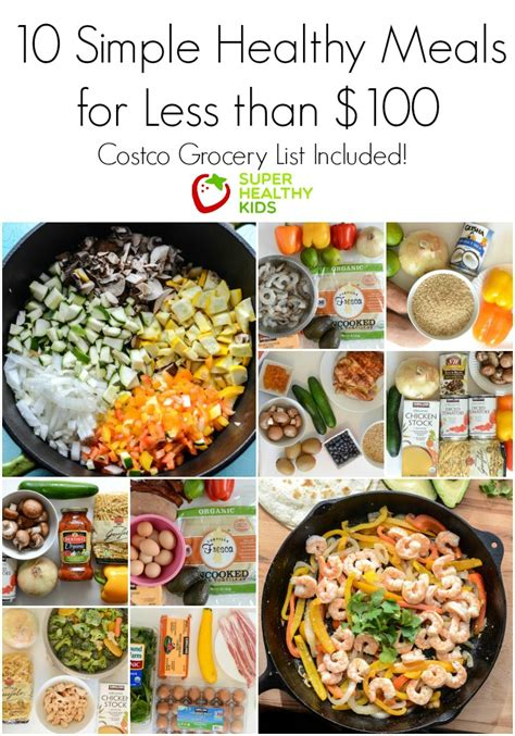 recipes for simple meals 10 simple healthy kid approved meals from costco for less than 100 healthy ideas for kids
