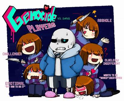 Undertale Genocide Types Different Players Sans Monster